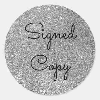 Silver Glitter Signed Copy Round Sticker
