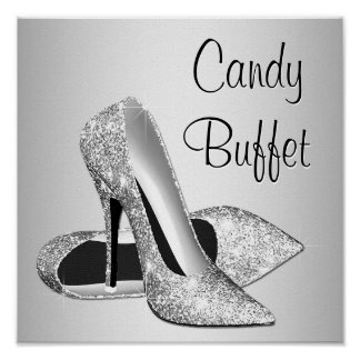Silver High Heel Shoe Candy Buffet Sign Poster
