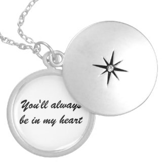 "Silver Locket ""You'll always be in my heart"""
