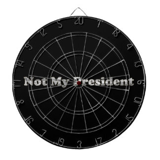 silver Not My President Dartboard