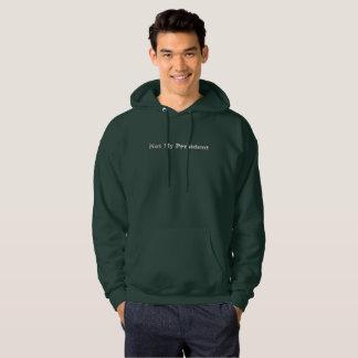 silver Not My President mens hoodie sweatshirt