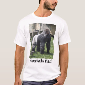 silverbacks, Silverbacks Rule! T-Shirt