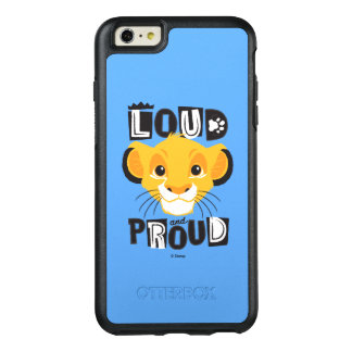 Simba | Loud And Proud OtterBox iPhone 6/6s Plus Case