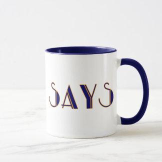"""""""Simon Says"""" Mug"""