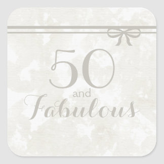 """Simple and Elegant Gray """"50 and Fabulous"""" Square Sticker"""