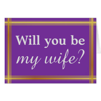 "Simple and Elegant ""Will you be my wife?"" Card"
