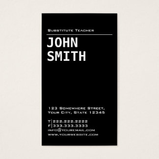 Simple Black Substitute Teacher Business Card