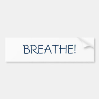 "Simple ""Breathe"" bumper sticker"
