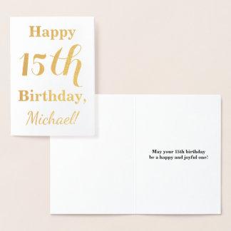 Simple Gold Foil 15th Birthday + Custom Name Foil Card