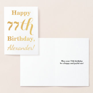 "Simple Gold Foil ""HAPPY 77th BIRTHDAY"" + Name Foil Card"
