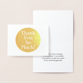 """Simple Gold Foil """"Thank You So Much!"""" Card"""