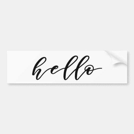 Simple Hello Design in Beautiful Typography Script Bumper Sticker
