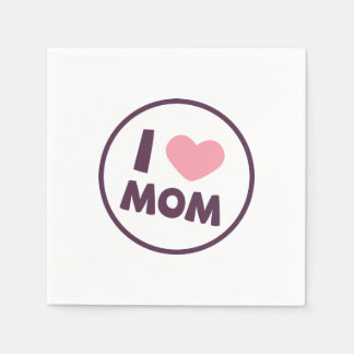 Simple I Love Mom Mother's Day | Napkin Paper Napkin