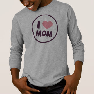 Simple I Love Mom Mother's Day | Sleeve Shirt