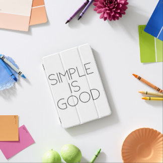 Simple is good iPad mini cover