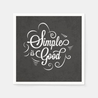 Simple is good motivational life quote disposable napkin