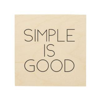 Simple is good wood wall art