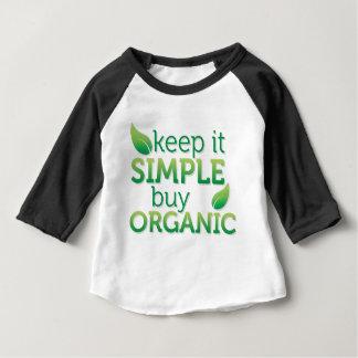 Simple Keep it buy organic Baby T-Shirt