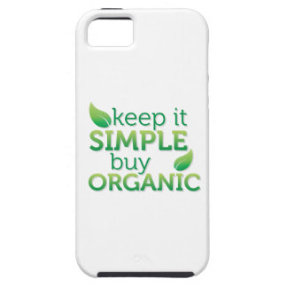 Simple Keep it buy organic Case For The iPhone 5