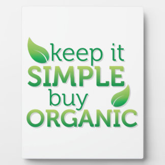Simple Keep it buy organic Plaque