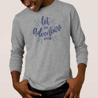 Simple Let the Adventure Begin   Sleeve Shirt