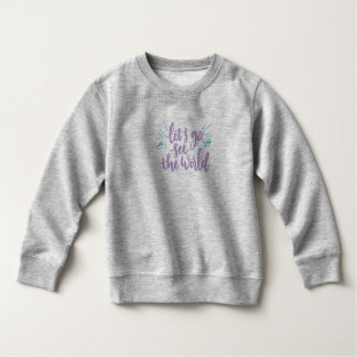 Simple Let's Go See the World | Sweatshirt