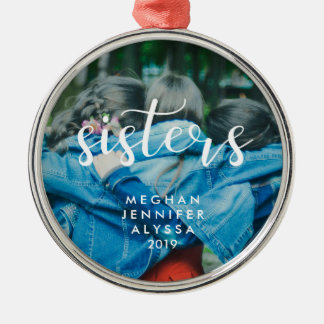 Simple Modern Typography Sisters with Photo Metal Ornament