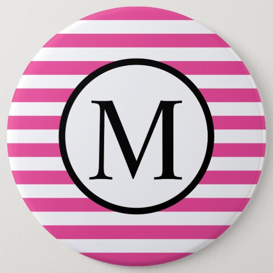 Simple Monogram with Pink Horizontal Stripes 6 Inch Round Button