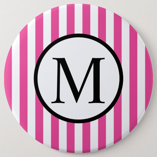 Simple Monogram with Pink Vertical Stripes 6 Inch Round Button