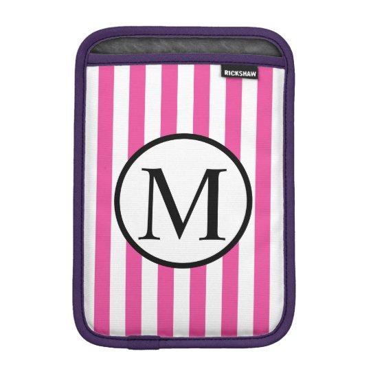 Simple Monogram with Pink Vertical Stripes iPad Mini Sleeve