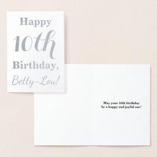 Simple Silver Foil 10th Birthday + Custom Name Foil Card