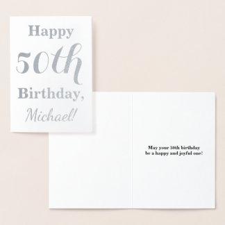 Simple Silver Foil 50th Birthday + Custom Name Foil Card