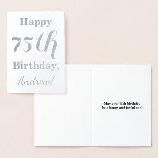 Simple Silver Foil 75th Birthday + Custom Name Foil Card
