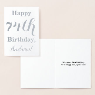 """Simple Silver Foil """"HAPPY 74th BIRTHDAY"""" + Name Foil Card"""