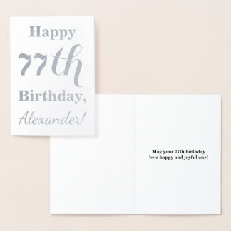 "Simple Silver Foil ""HAPPY 77th BIRTHDAY"" + Name Foil Card"