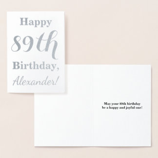 """Simple Silver Foil """"HAPPY 89th BIRTHDAY"""" + Name Foil Card"""