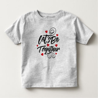 Simple Simple Let's Be Together Valentine   Shirt