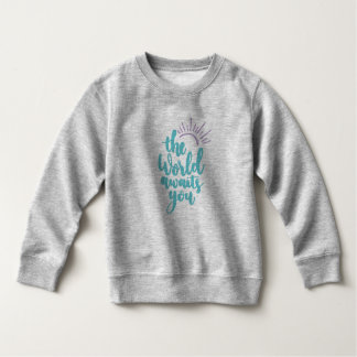 Simple The World Awaits You | Sweatshirt