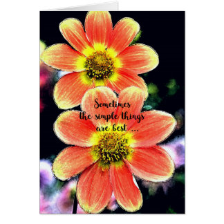 Simple Things are Best Floral Happy Birthday Card