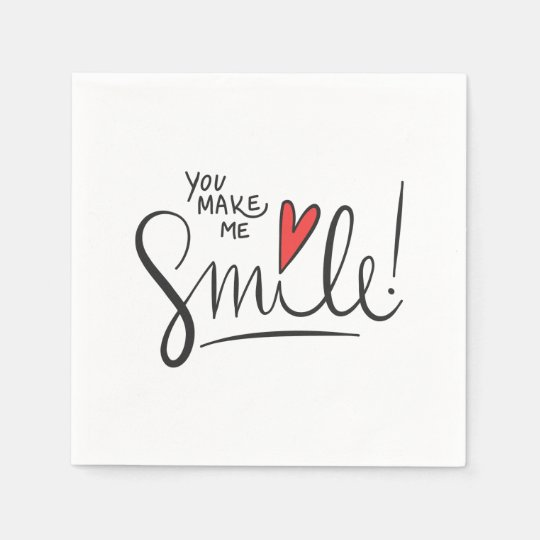 Simple yet Pretty You Make Me Smile   Napkin Paper Napkin