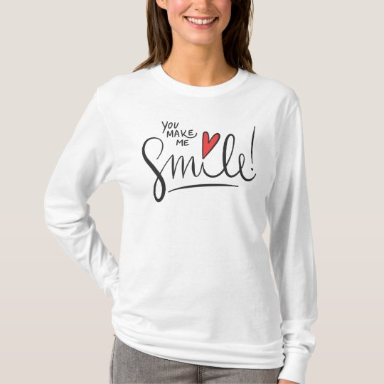 Simple yet Pretty You Make Me Smile | Sleeve Shirt