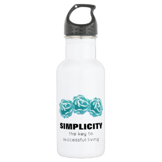 Simplicity Typography Quote with Teal Roses 532 Ml Water Bottle