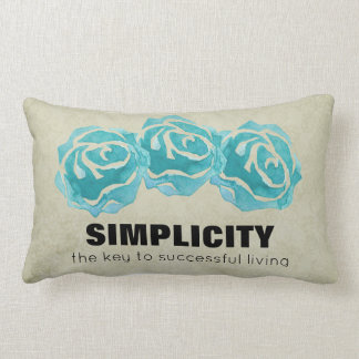 Simplicity Typography Quote with Teal Roses Lumbar Pillow