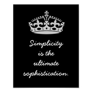 Simplicity Ultimate Sophistication -- Art Print
