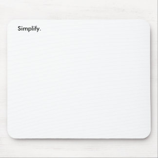 Simplify. (3 of 3) mouse pad