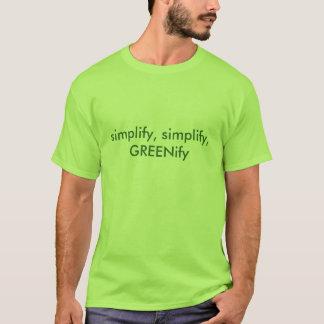 simplify, GREENify T-Shirt