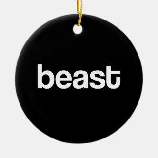 Simply a Beast Ceramic Ornament