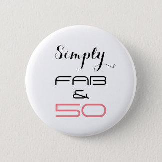 Simply Fab & 50 - Button