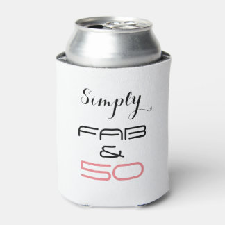 Simply Fab & 50 -Can Cooler. Can Cooler
