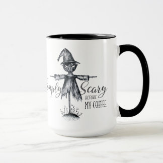 """""""Simply Scary Before My Coffee"""" Scarecrow Mug"""